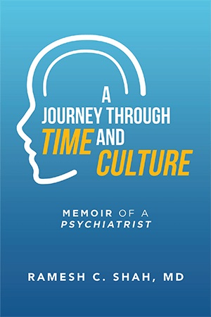 A Journey Through Time and Culture: Memoir of a Psychiatrist
