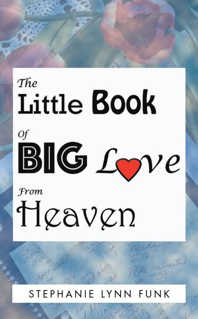 The Little Book of Big Love from Heaven