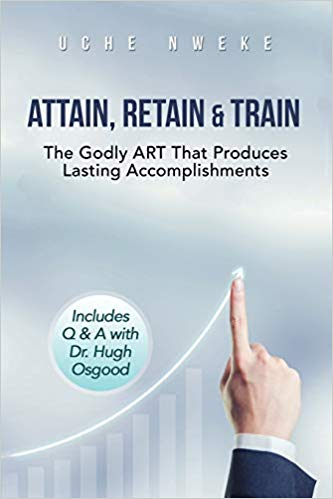 Attain, Retain & Train