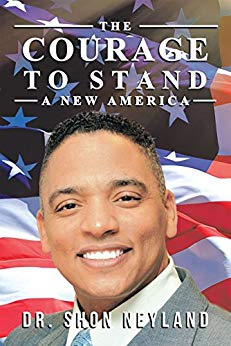 The Courage to Stand: a New America
