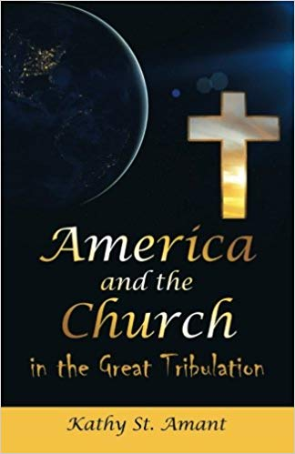 America and the Church in the Great Tribulation
