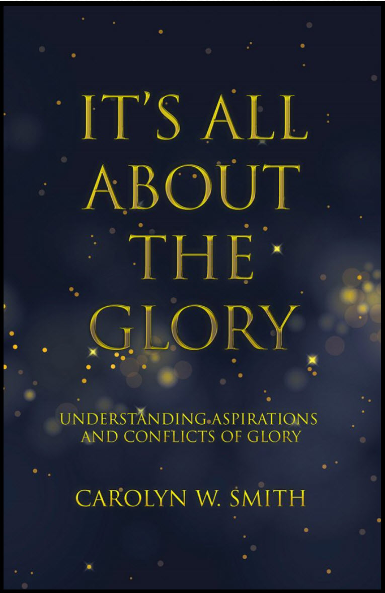 It's All About the Glory