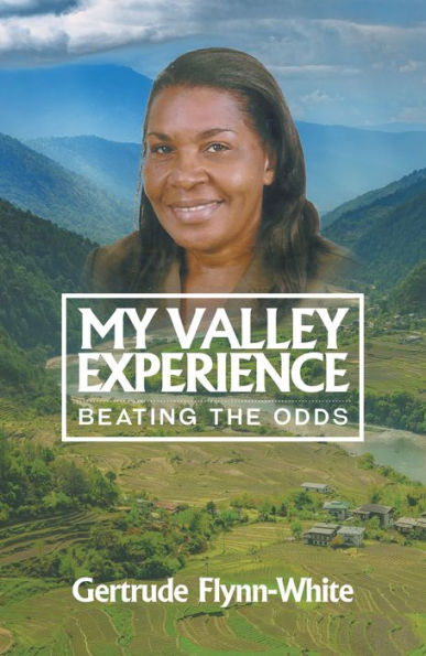 My Valley Experience: Beating the Odds