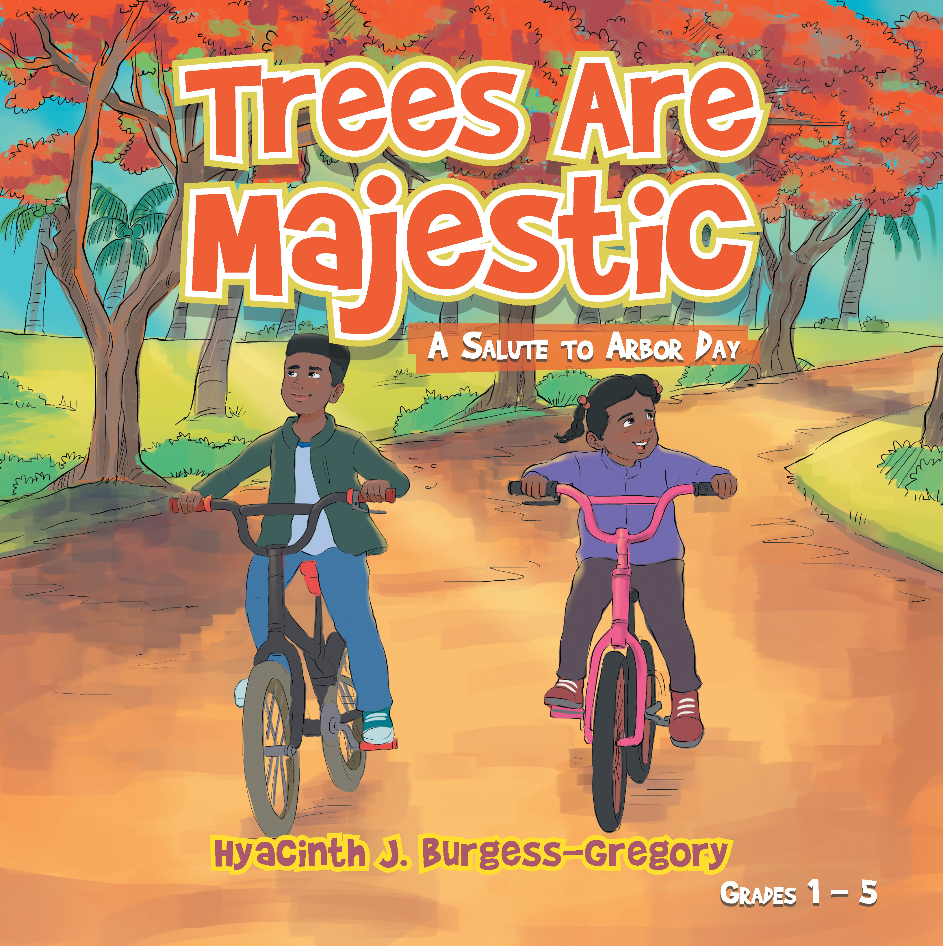 Trees Are Majestic: A Salute to Arbor Day