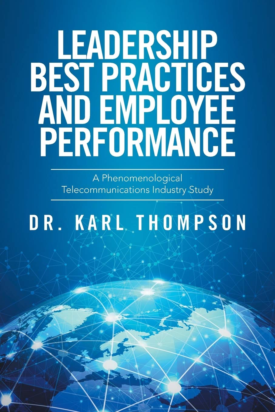 Leadership Best Practices and Employee Performance