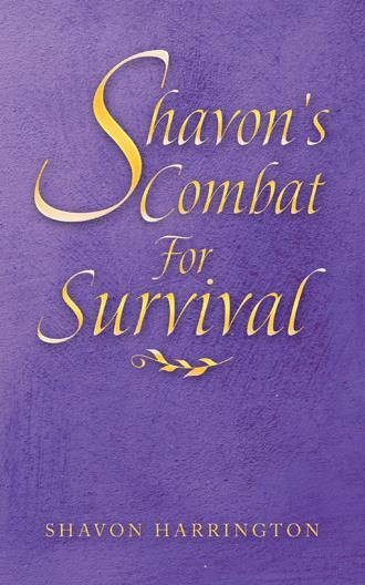 Shavon's Combat For Survival