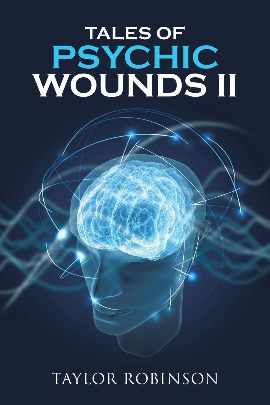 Tales of Psychic Wounds II