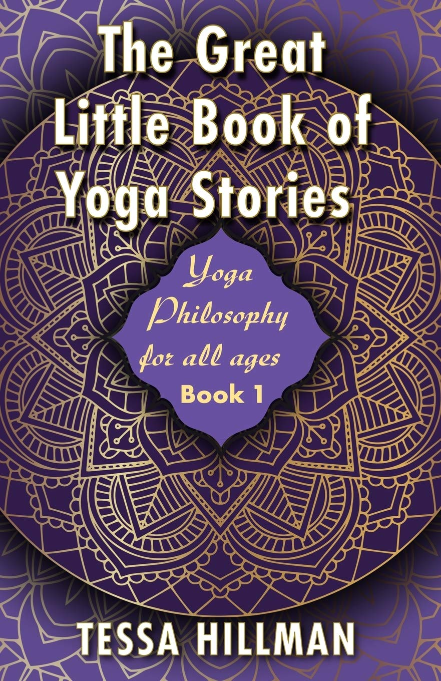 The Great Little Book of Yoga Stories: Yoga Philosophy for All Ages - Book 1