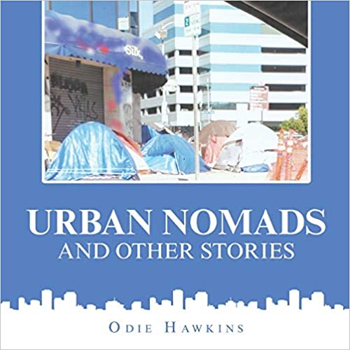 Urban Nomads and Other Stories