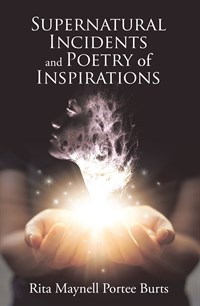 Supernatural Incidents and Poetry of Inspirations