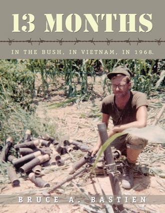 13 Months In the Bush, In Vietnam, In 1968