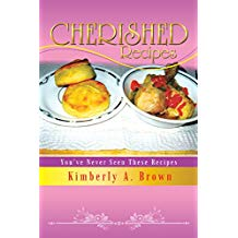 Cherished Recipes: You've Never Seen These Recipes