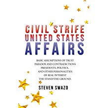 Civil Strife: United States Affairs