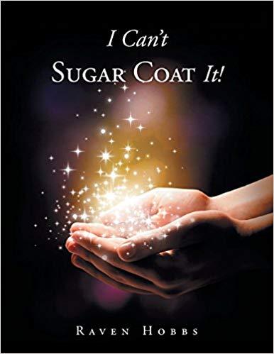 I Can't Sugar Coat It