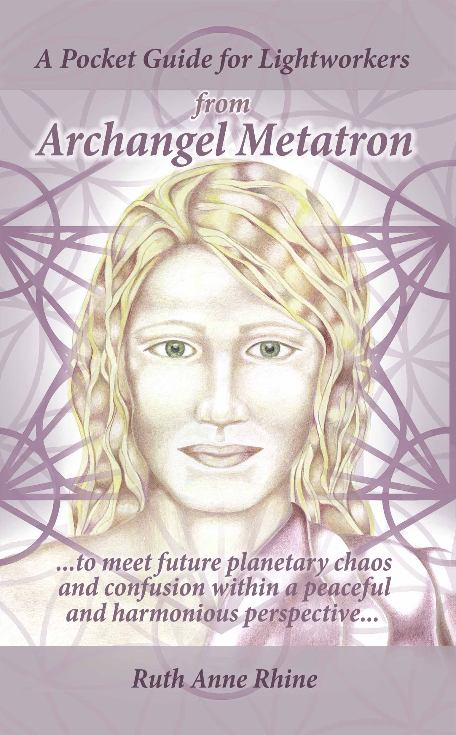 A Pocket Guide for Lightworkers from Archangel Metatron