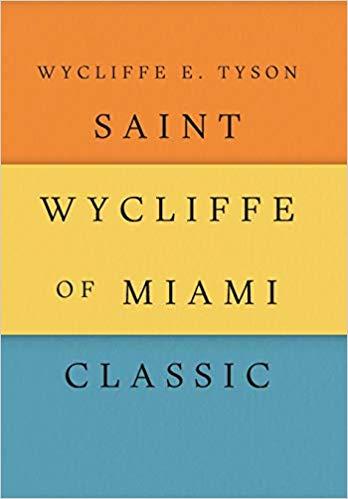 Saint Wycliffe of Miami Classic
