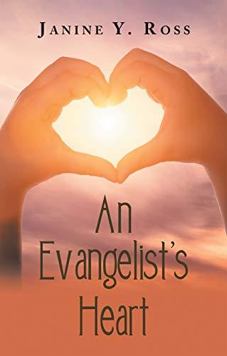 An Evangelist's Heart