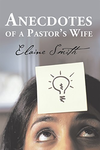 Anecdotes of a Pastor's Wife