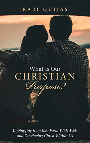 What Is Our Christian Purpose?