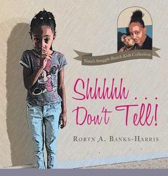 Shhhhh…Don't Tell!