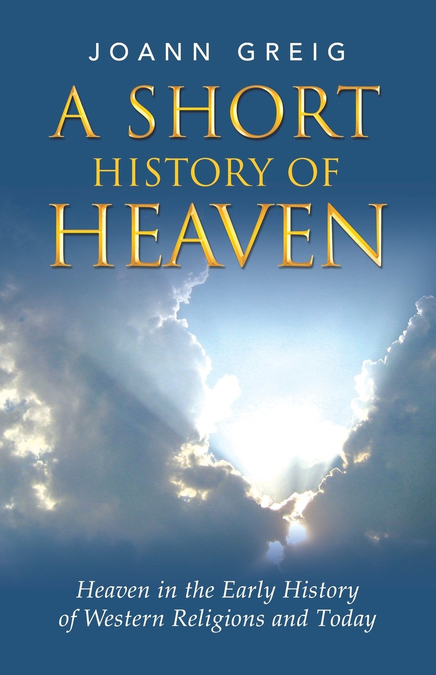 Short History of Heaven